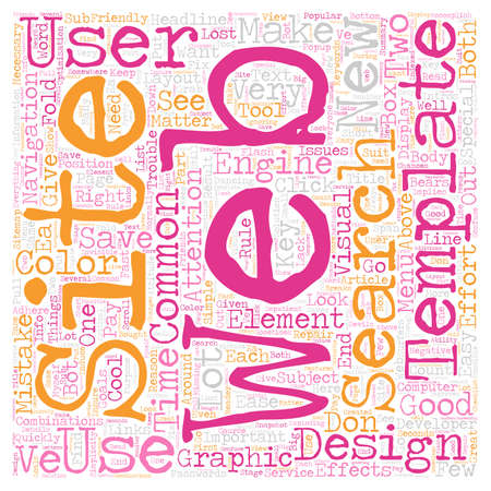 web site: Most Common Web Site Templates Mistakes text background wordcloud concept