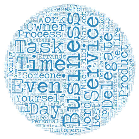 want: Necessary Tasks You May Want to Delegate text background wordcloud concept