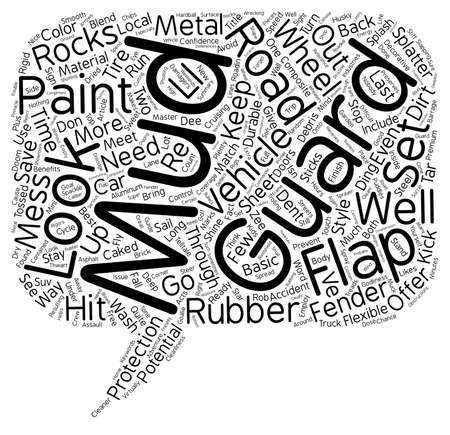 flaps: Mud Flaps and Mud Guards Prevent A Potential Accident text background wordcloud concept Illustration