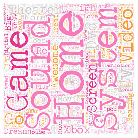 home theater: My Dream Home Theater System text background wordcloud concept Illustration