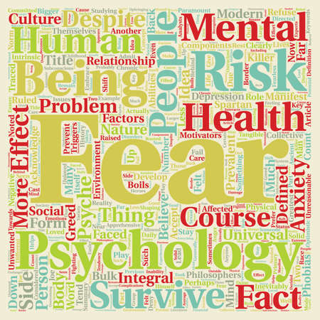 psyche: Mind Killer The Psychology of Fear text background wordcloud concept Illustration