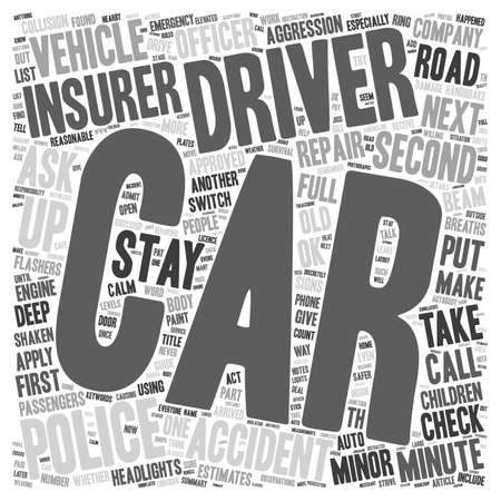 minor: Minor Car Accidents A Minute By Minute Survival Guide text background wordcloud concept