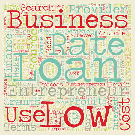 inexpensive: Low Rate Business Loan an inexpensive source of finance text background wordcloud concept Illustration