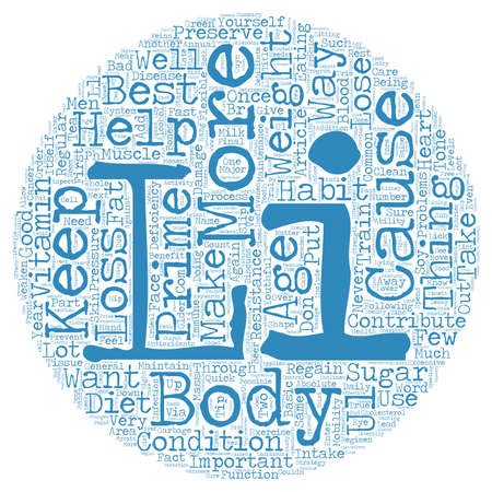 Men s Health and Weight Loss Tip 1 How to Regain Your Prime and Never Lose It Again text background wordcloud concept