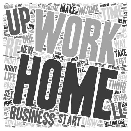 Make Or Break Your Home Business and Residual Income Streams That Work text background wordcloud concept Çizim