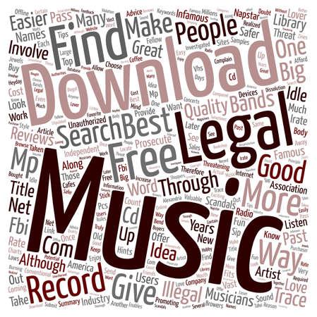 Legal Music Downloads text background wordcloud concept