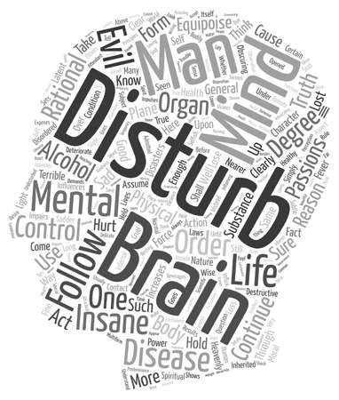 caused: MENTAL DISTURBANCES CAUSED BY ALCOHOL text background wordcloud concept Illustration