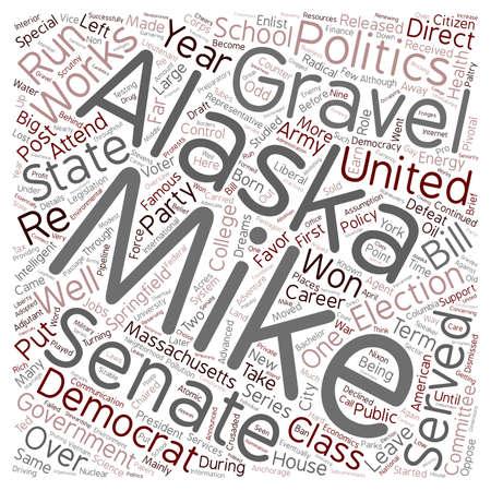 gravel: Mike Gravel Democrat 1 text background wordcloud concept