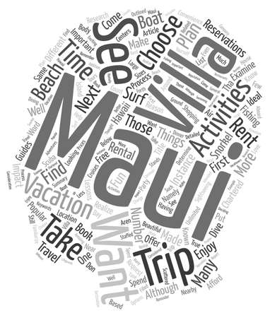 rentals: Maui Villa Rentals How And Why You Should Research Nearby Activities text background wordcloud concept