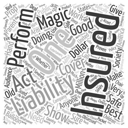 Liability Insurance In Magic Shows Is An Asset text background wordcloud concept