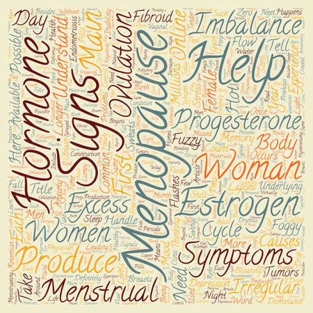 underlying: Menopause Help For Menopause Signs Symptoms text background wordcloud concept Illustration