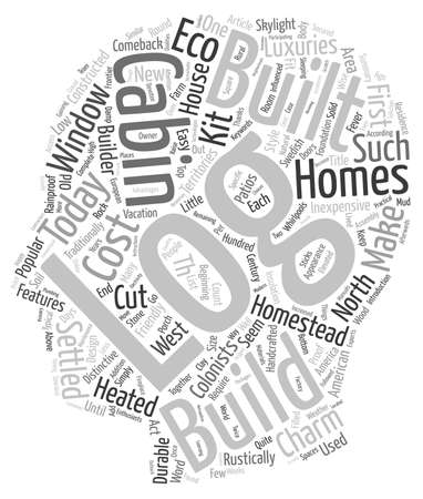 traditionally american: Log Cabin Fever text background wordcloud concept Illustration