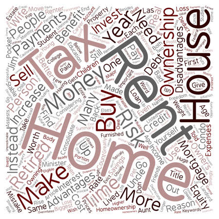 home ownership: Major Reasons Why You Should Buy a Home Instead of Rent text background wordcloud concept Illustration