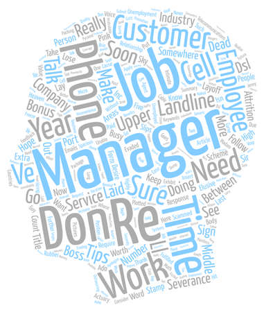heaven: Lose Your Job Now Tips to Get to Severance Heaven text background wordcloud concept