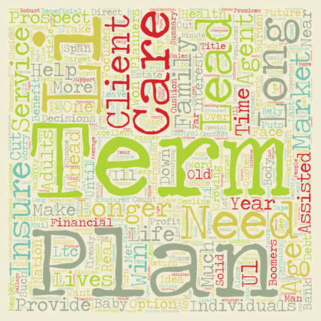 long term: Long Term Care The Who The What and The How text background wordcloud concept