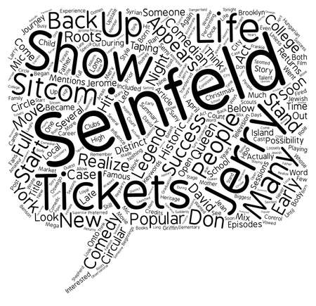 legend: Jerry Seinfeld Tickets A Comedy Legend Returns To His Roots text background wordcloud concept