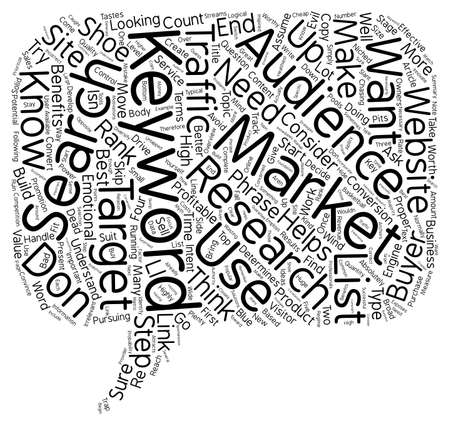 keyword: Keyword Research A Necessary But Worthy Evil text background wordcloud concept