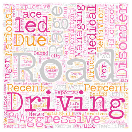 rage: Is Road Rage A Psychiatric Disorder text background wordcloud concept Illustration
