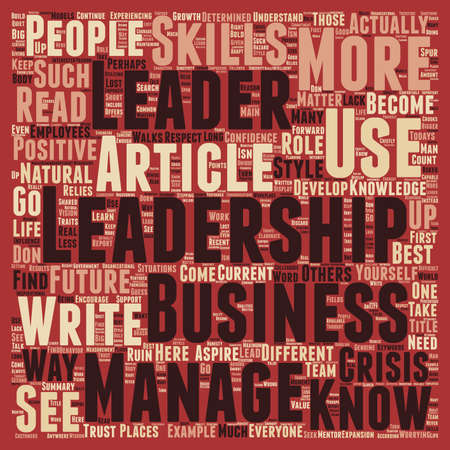 worrying: Leadership Crisis How A Crisis In Leadership Can Ruin Your Business text background wordcloud concept