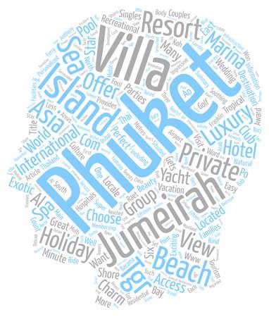 Jumeirah private island Jumeirah island Jumeirah Jumeirah Phuket text background wordcloud concept