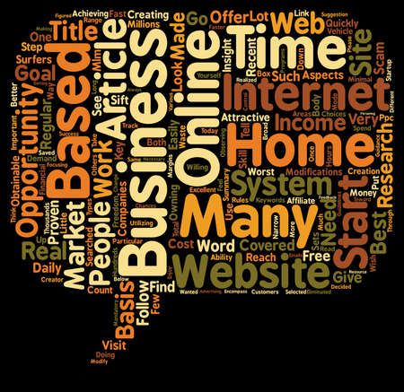 based: Income Opportunity Home Based Business text background wordcloud concept