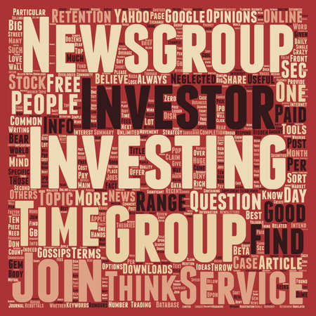 newsgroup: Investment Newsgroup A Hidden Gem for Investors text background wordcloud concept