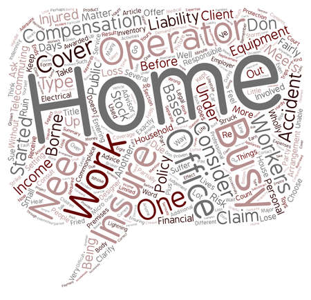 Insurance Matters To A Home Office text background wordcloud concept