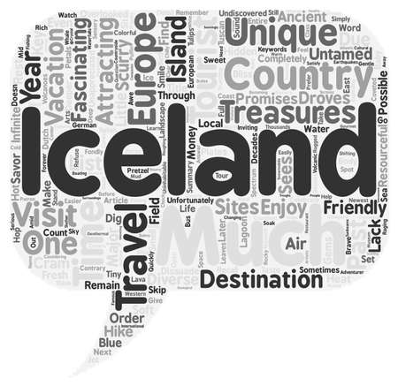 Iceland Untamed And Tourist Friendly text background wordcloud concept Illustration