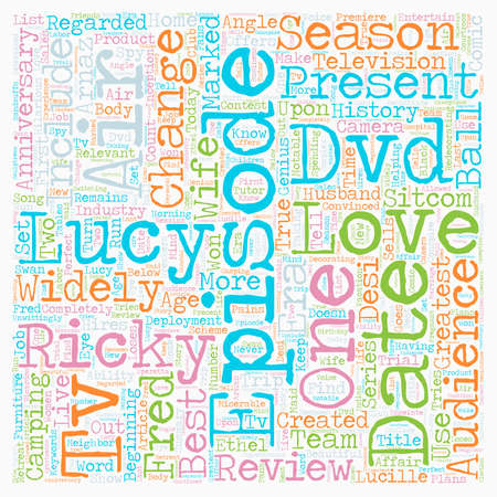 I Love Lucy Season DVD Review text background wordcloud concept Illustration
