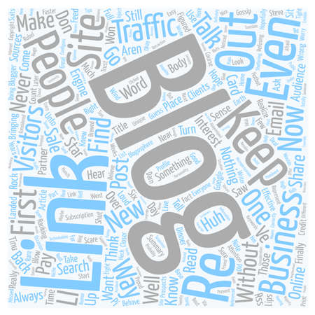 How to Keep Your Blog Traffic text background wordcloud concept
