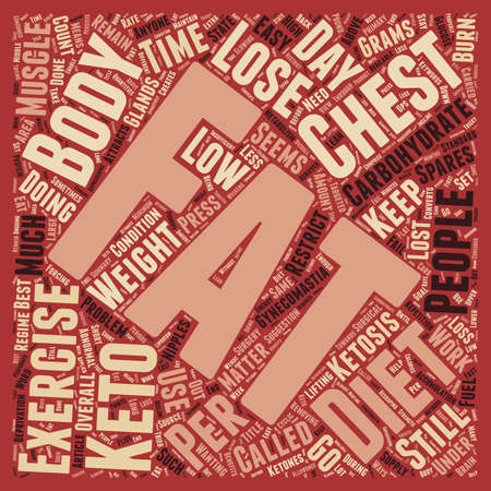 lose: How To Lose Chest Fat text background wordcloud concept Illustration