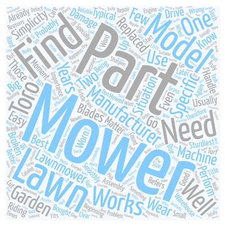 mowers: How To Find Parts For Lawn Mowers text background wordcloud concept
