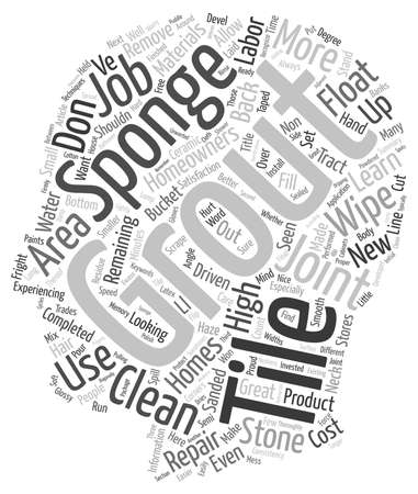 grout: How To Grout Your Tile And Stone text background wordcloud concept Illustration
