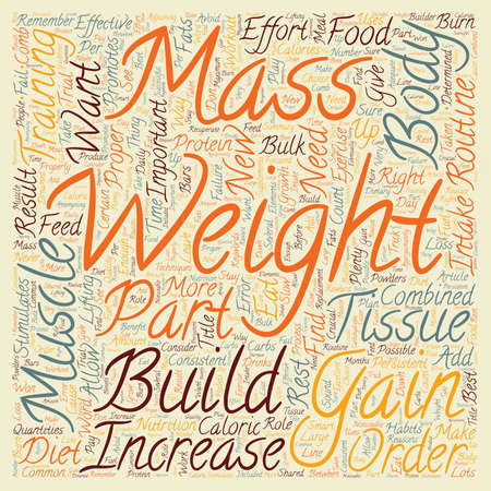 muscle gain: How To Gain Weight And Increase Muscle Mass text background wordcloud concept