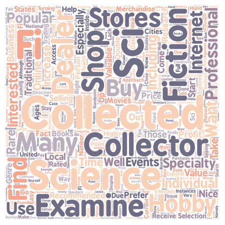 sci: How to Find Sci Fi Collectable Dealers text background wordcloud concept Illustration