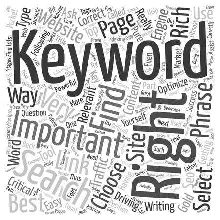 keyword: How To Choose The Right Keyword text background wordcloud concept Illustration
