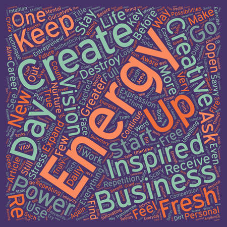 energize: How To Energize Your Business Everyday text background wordcloud concept
