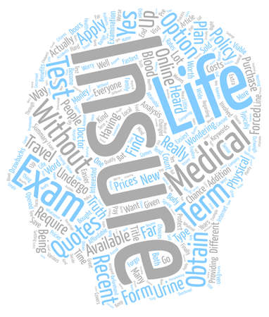 recently: How To Find No Medical Life Insurance Quotes Online text background wordcloud concept