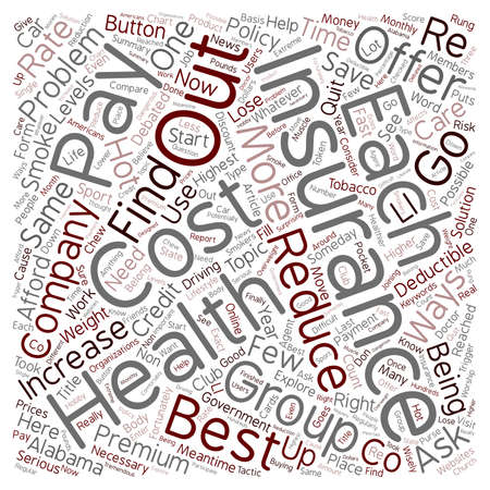 How To Get The Best Rates On Health Insurance In Alabama text background wordcloud concept