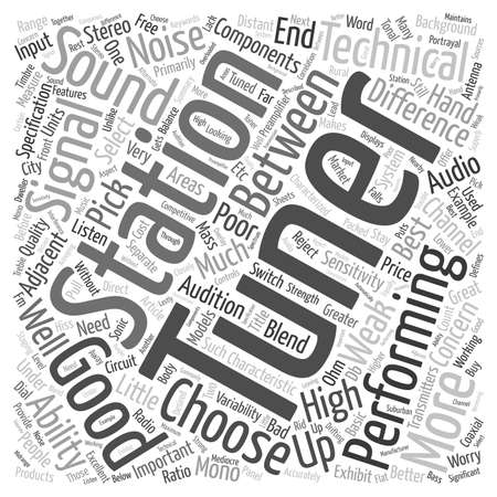 tuner: How To Choose A Good Tuner From The Bad text background wordcloud concept