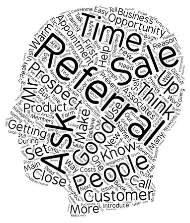 referrals: How to get referrals in the sales process text background wordcloud concept Illustration