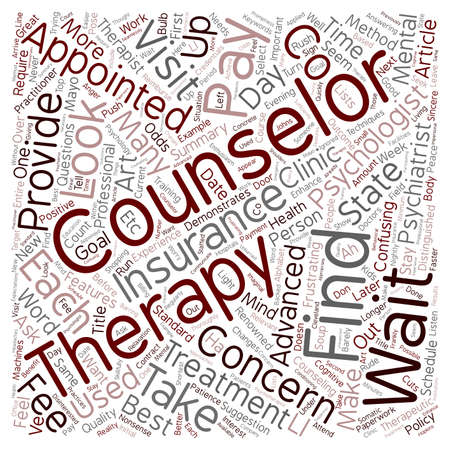 therapeutic: How to Find the Best Counselor for You text background wordcloud concept