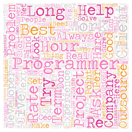 outsource: How to find Best Developer when you Outsource your Project text background wordcloud concept