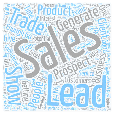 leads: How To Get Sales Leads At Trade Shows text background wordcloud concept
