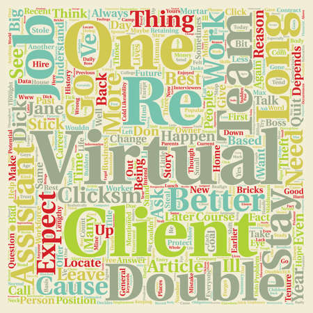 How Long Can I Expect My Virtual Assistant To Stay With Me text background wordcloud concept