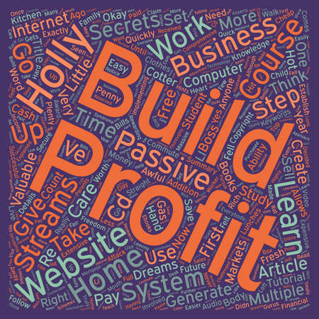 profitable: How I Learned To Build Profitable Websites From This Valuable Step By Step System text background wordcloud concept