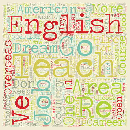 globetrotter: How To Be A Modern Day Globetrotter Teach English Overseas text background wordcloud concept Illustration