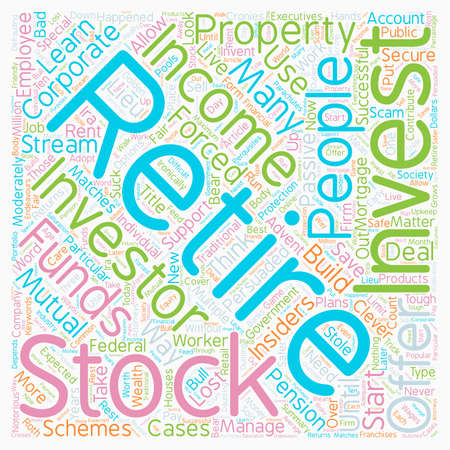 stole: How Stock Investors Stole Your Retirement text background wordcloud concept
