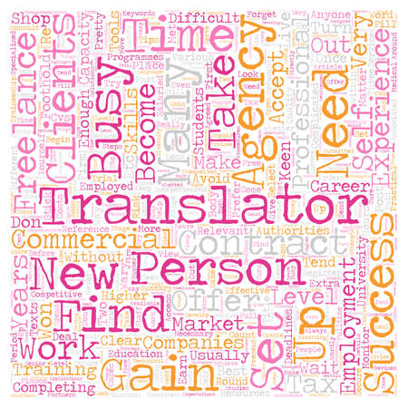 How to become a successful freelance translator text background wordcloud concept