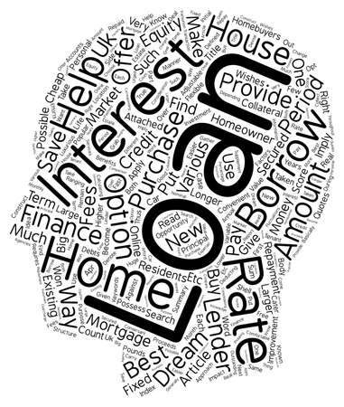 home loans: Home Loans Right approach to become a homeowner text background wordcloud concept Illustration